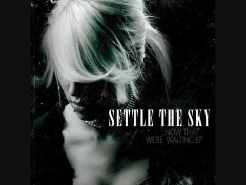 Settle The Sky - Cheyenne