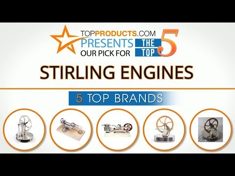 Best Stirling Engine Reviews 2017 – How to Choose the Best Stirling Engine