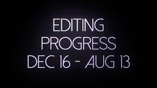 Editing Progress: 240 Days