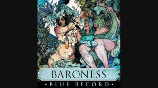 Watch Baroness Son Of Sun video