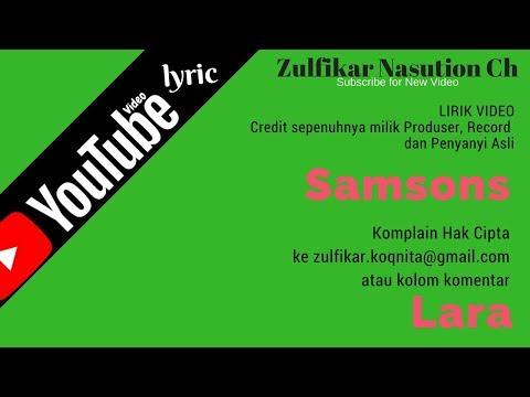 download lagu Samsons - Lara (Lirik) gratis