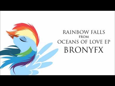 Rainbow Falls - Oceans Of Love Ep- Bronyfx video