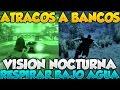 GTA V Online DLC Atracos A Bancos Vision Nocturna Y Respirar Bajo El Agua
