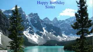 Sister - Happy Birthday - Nature - Happy Birthday