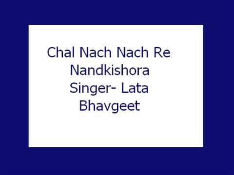 Chal Nach Nach Re Nandkishora- Lata (Bhavgeet)