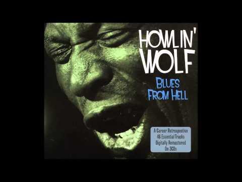 Howlin Wolf - Im Leavin You