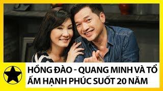 Hồng Đào - Quang Minh Và Chuyện Tình Đẹp 20 Năm Chưa Kể