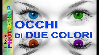 Photoshop tutorial italiano - Modifica occhi photoshop con due colori,  bianco e nero con colore