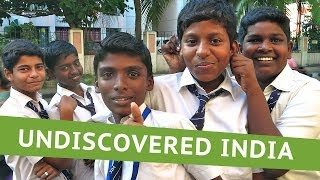 UNDISCOVERED INDIA: LIFE-CHANGING TRIP