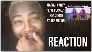 "Download Lagu MARIAH CAREY ""LIVE VOCALS"" (REACTION) FT TRE MELVIN | REACTION Gratis STAFABAND"