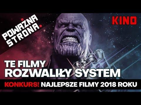 TE FILMY ROZWALIŁY SYSTEM + KONKURS! - Najlepsze Filmy 2018 Roku - Poważna Dyszka #53