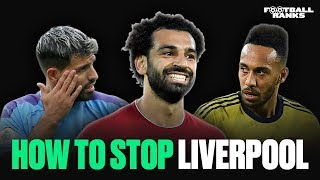 How To Beat Liverpool | B/R Football Ranks
