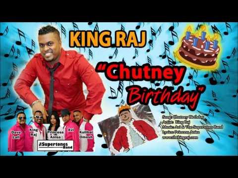 King Raj & Supertones Band - CHUTNEY BIRTHDAY