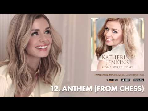 Katherine Jenkins // Home Sweet Home // 12 - Anthem (From Chess)