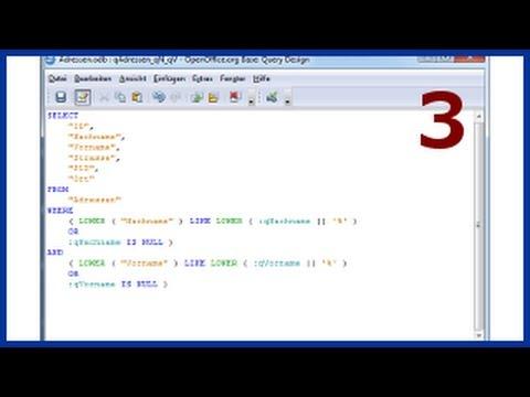 03 OpenOffice Base eine Parameter Abfrage erstellen
