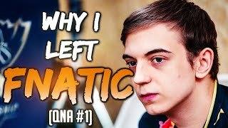 G2 Caps | Why I Left Fnatic, Thoughts on Worlds, and more (QnA #1)
