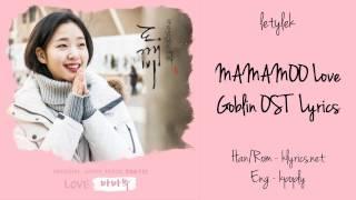 Mamamoo (마마무) Love Lyrics (Goblin OST Part 13) [HAN/ROM/ENG]