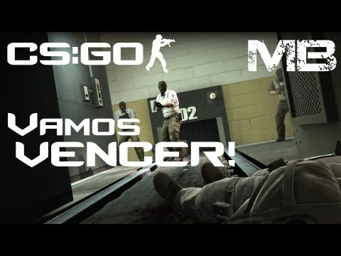 Counter Strike: Global Offensive - Vamos ganhar