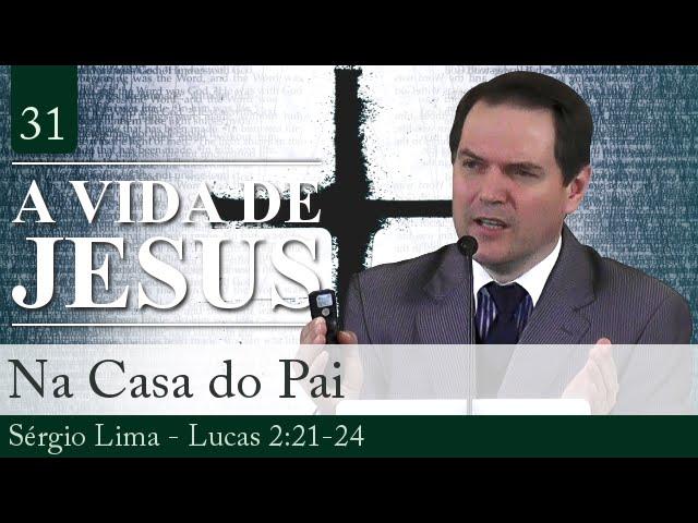 31. Na Casa do Pai - Sérgio Lima