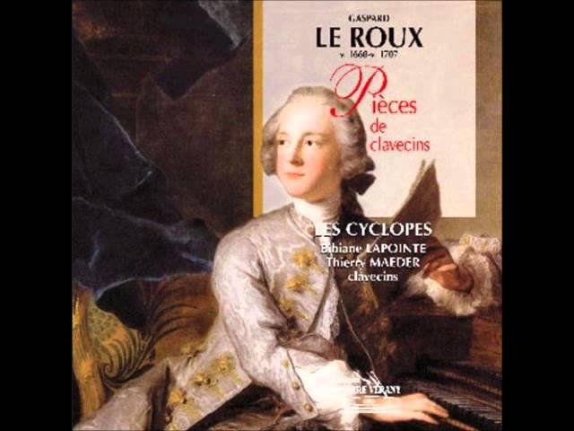 Gaspard Le Roux Pièces en Ré Maj / D Maj