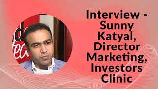 Interview - Sunny Katyal  Director