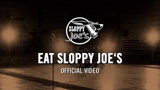 Sloppy Joe's - Eat Sloppy Joe's