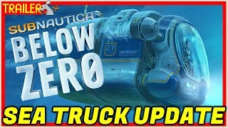 SUBNAUTICA Below Zero Seatruck Update Trailer