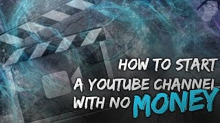 How To Start A Youtube Channel With No Money