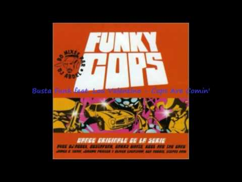 """Busta Funk Ft. Lou Valentino - Cops Are Comin"""