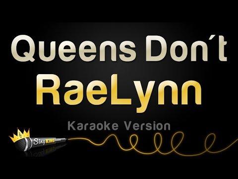 RaeLynn - Queens Don't (Karaoke Version)