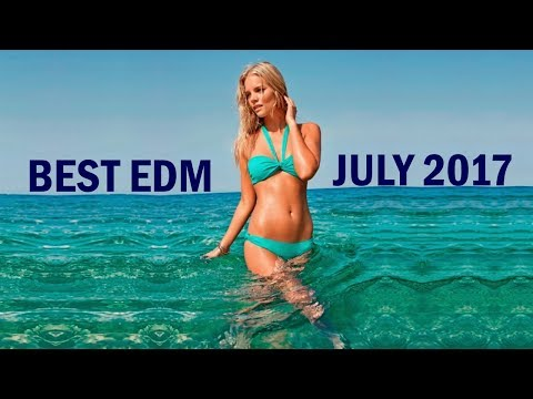 Best EDM Music July 2017 💎 Summer Charts Mix - Electro House Remixes