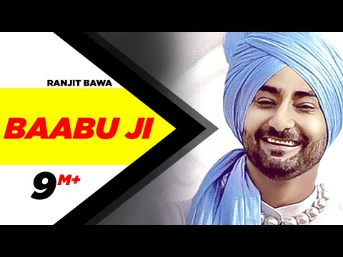 Baabu Ji (Full Song)   Ranjit Bawa & Nick Dhammu   Latest Punjabi Song 2017   Speed Records