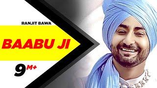 Baabu Ji (Full Song) | Ranjit Bawa & Nick Dhammu | Latest Punjabi Song 2017 | Speed Records