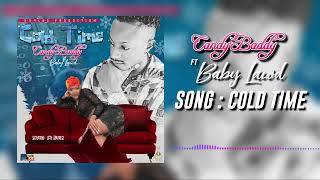 Candy wow - cold time (official Audio) ft.baby lawd