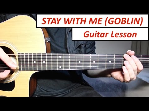 Stay With Me - Chanyeol, Punch (GOBLIN OST) | Guitar Lesson (Tutorial) How To Play Chords/Intro Riff