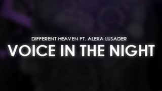 Different Heaven ft. Alexa Lusader - Voice in the Night