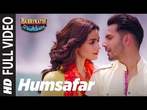 Humsafar (Full Video)  | Varun & Alia Bhatt | Akhil Sachdeva |