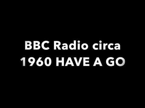 BBC Radio Circa 1960 Have A Go. London Folk. Wilfred Pickles.