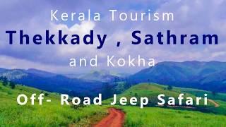 Places in Thekkady , Kerala :  Sathram Mount & Off-Road Jeep drive - Kerala Tourism  സത്രം തേക്കടി.