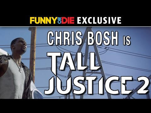 Tall Justice 2 with Chris Bosh