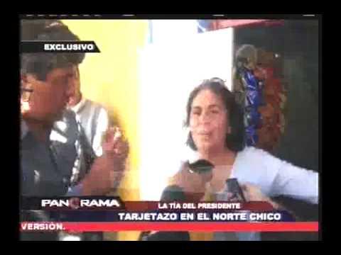Tarjetazo En El Norte Chico: T�a De Humala En Esc�ndalo De Cupos Laborales