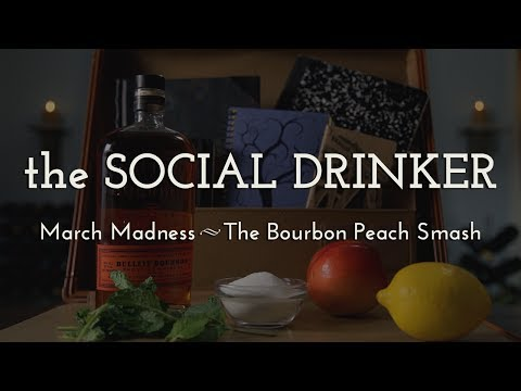 March Madness Cocktail - The Social Drinker - How to Make a Bourbon Peach Smash