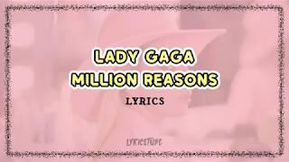 Million Reasons - Lady Gaga (Lyrics)