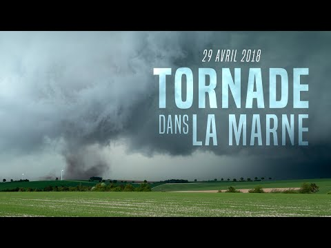 [BRUT] Tornade dans la Marne, 29 Avril 2018