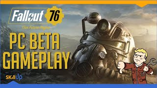 Fallout 76 PC BETA Gameplay + Impressions