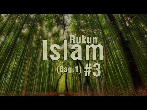 Rukun Islam #2 - Ustadz Khairullah Anwar Luthfi, Lc