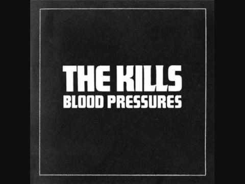 The Kills - You Don