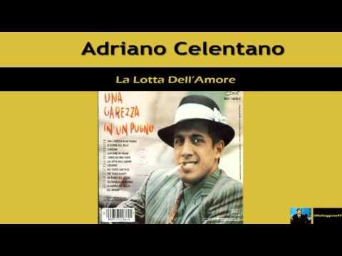 Adriano Celentano - La Lotta Dell