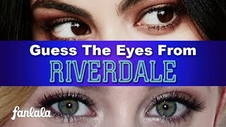 K.J. Apa Or Cole Sprouse? Guess RIVERDALE Stars' Eyes! | Fanlala TV