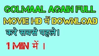 Golmaal again full HD print movie downlode 100% easy method try it